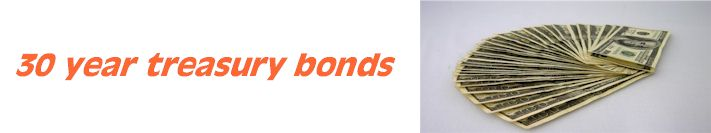 Welcome to 30 year treasurybonds information source on bond trading